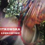 Ania Witkowska - Łemkowyna Ultra-Trail