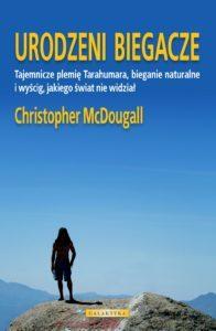 Christopher McDougall i Urodzeni Biegacze